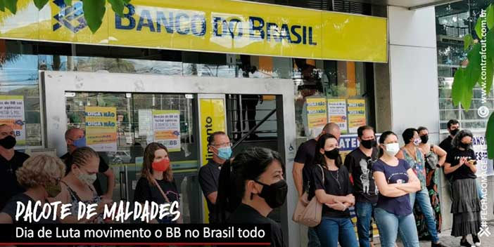 Funcionários do Banco do Brasil fazem Dia Nacional de Luta contra a reestruturação